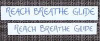The REACH BREATHE GLIDE Tail Decal