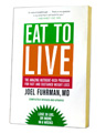 joel fuhrman diet, eat to live joel fuhrman, dr fuhrman eat to live